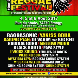 NOMADE REGGAE FESTIVAL 2017 RAGGASONIC, YANISS ODUA, RAGING FYAH, DJ V