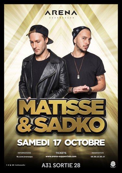 GRAND OPENING PARTY X Matisse & Sadko