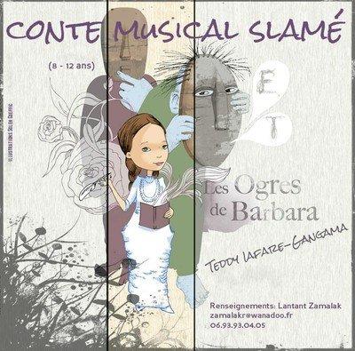 Les ogres de Barbara, Teddy Iafare-Gangama: un conte musical slamé