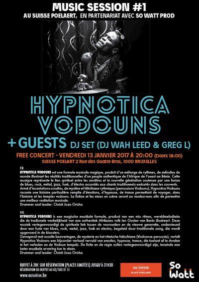 Afro Jazz Groove Concert & Dj set  Hypnotica Vodouns-Greg L & Wah leed