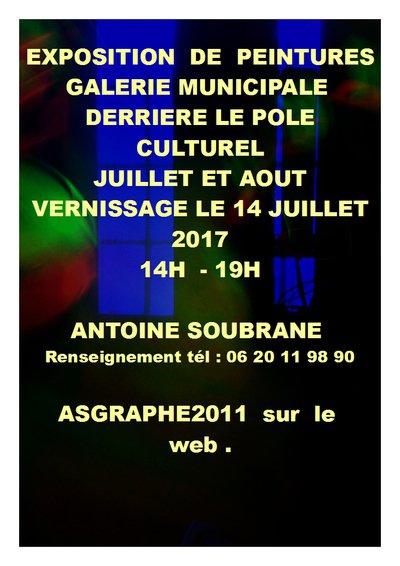 Meymac  , Exposition d' Antoine Soubrane  - JUILLET et AOUT 2017