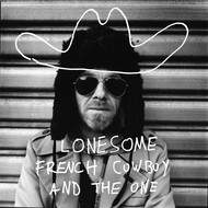 Vinyle 45 tours de Lonesome French Cowboy and the One et Renaud Monfourny