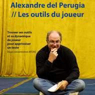 Alexandre del Perugia // Les outils du joueur