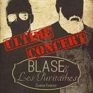 Blase & les Puritaines, Ultime concert