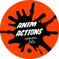 ANIM'ACTIONS - association multi'arts