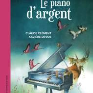 LE PIANO D'ARGENT