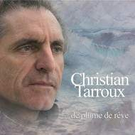 """Nouvel Album """"De plume de rêve"""" septembre 2015 Christian Tarroux"""
