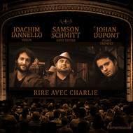 Samson Schmitt, Johan Dupont, Joachim Iannello - Rire avec Charlie